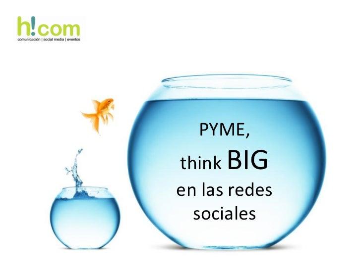 PYME,think BIGen las redes  sociales
