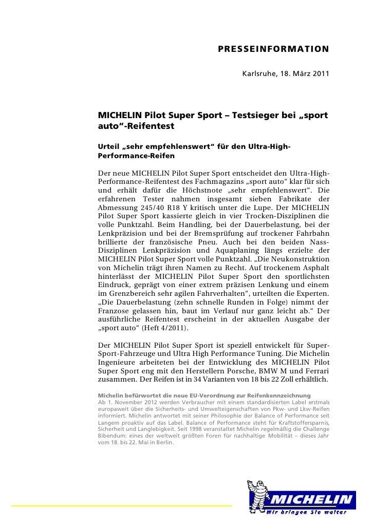 PRESSEINFORMATION                                                     Karlsruhe, 18. März 2011MICHELIN Pilot Super Sport –...