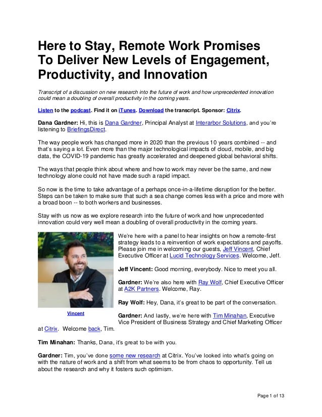 Page 1 of 13 Here to Stay, Remote Work Promises To Deliver New Levels of Engagement, Productivity, and Innovation Transcri...