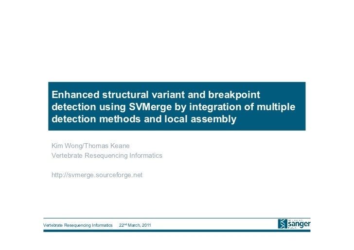 Enhanced structural variant and breakpoint   detection using SVMerge by integration of multiple   detection methods and lo...
