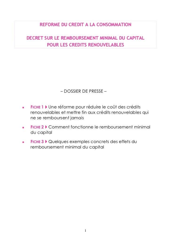 REFORME DU CREDIT A LA CONSOMMATIONDECRET SUR LE REMBOURSEMENT MINIMAL DU CAPITAL        POUR LES CREDITS RENOUVELABLES   ...