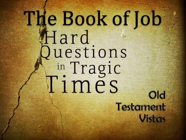 The Bookof Job<br />Old<br />Testament<br />Vistas<br />