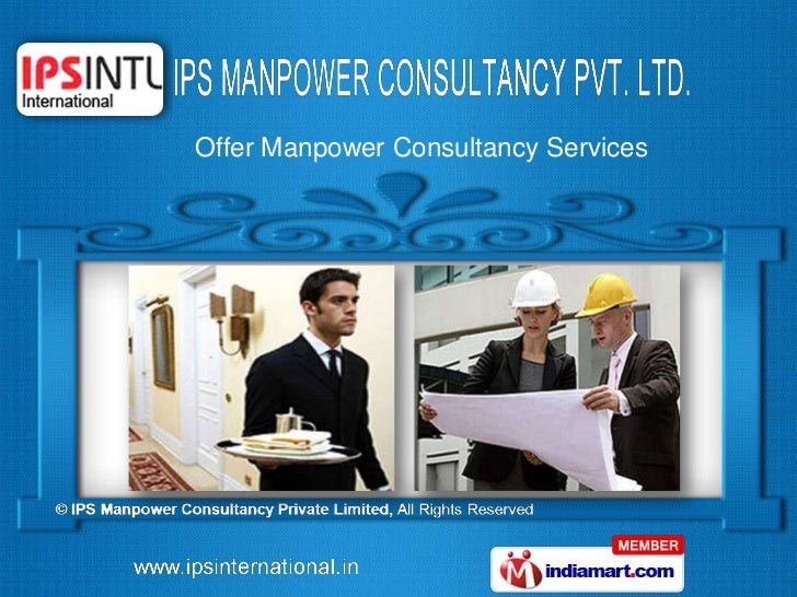 Offer Manpower Consultancy Services