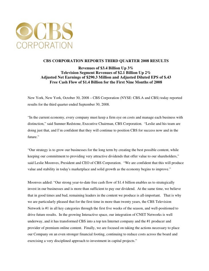 CBS CORPORATION REPORTS THIRD QUARTER 2008 RESULTS                                Revenues of $3.4 Billion Up 3%          ...