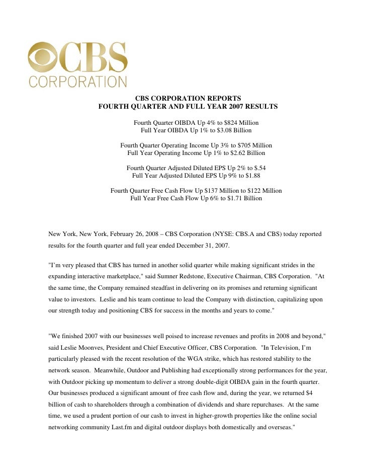 CBS CORPORATION REPORTS                    FOURTH QUARTER AND FULL YEAR 2007 RESULTS                                   Fou...