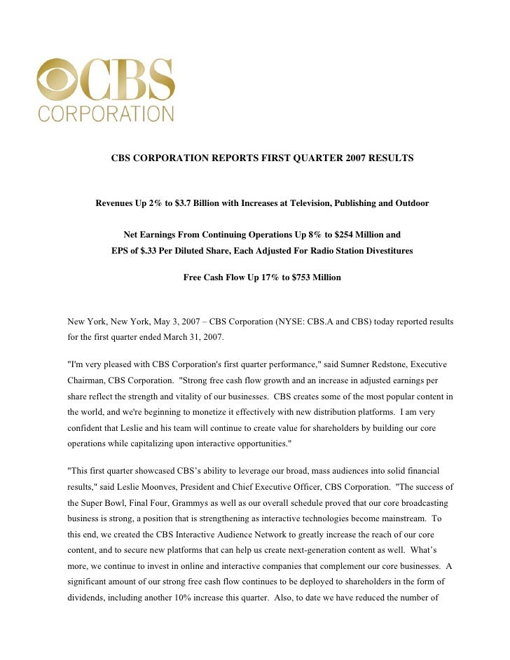 CBS CORPORATION REPORTS FIRST QUARTER 2007 RESULTS           Revenues Up 2% to $3.7 Billion with Increases at Television, ...