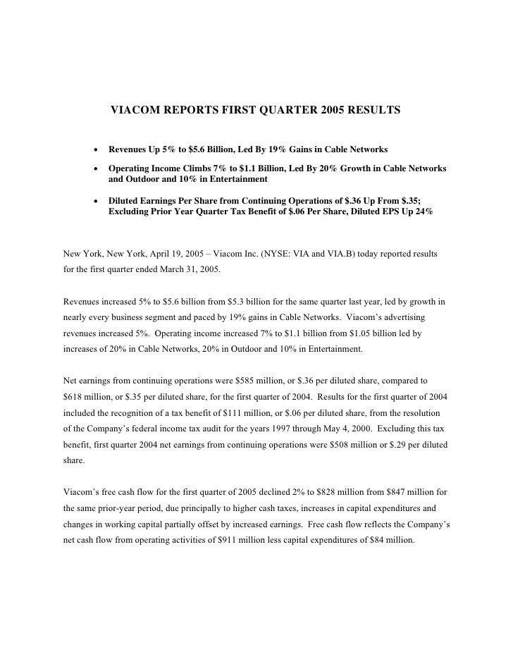VIACOM REPORTS FIRST QUARTER 2005 RESULTS            •   Revenues Up 5% to $5.6 Billion, Led By 19% Gains in Cable Network...