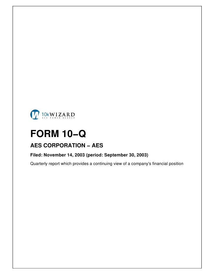 FORM 10−Q AES CORPORATION − AES Filed: November 14, 2003 (period: September 30, 2003) Quarterly report which provides a co...