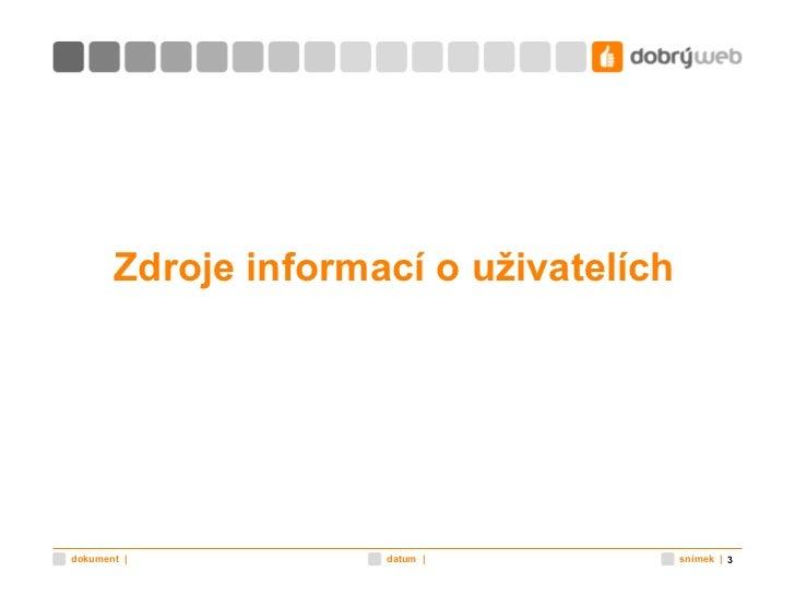 Průzkum uživatelů internetu 2011 Slide 3