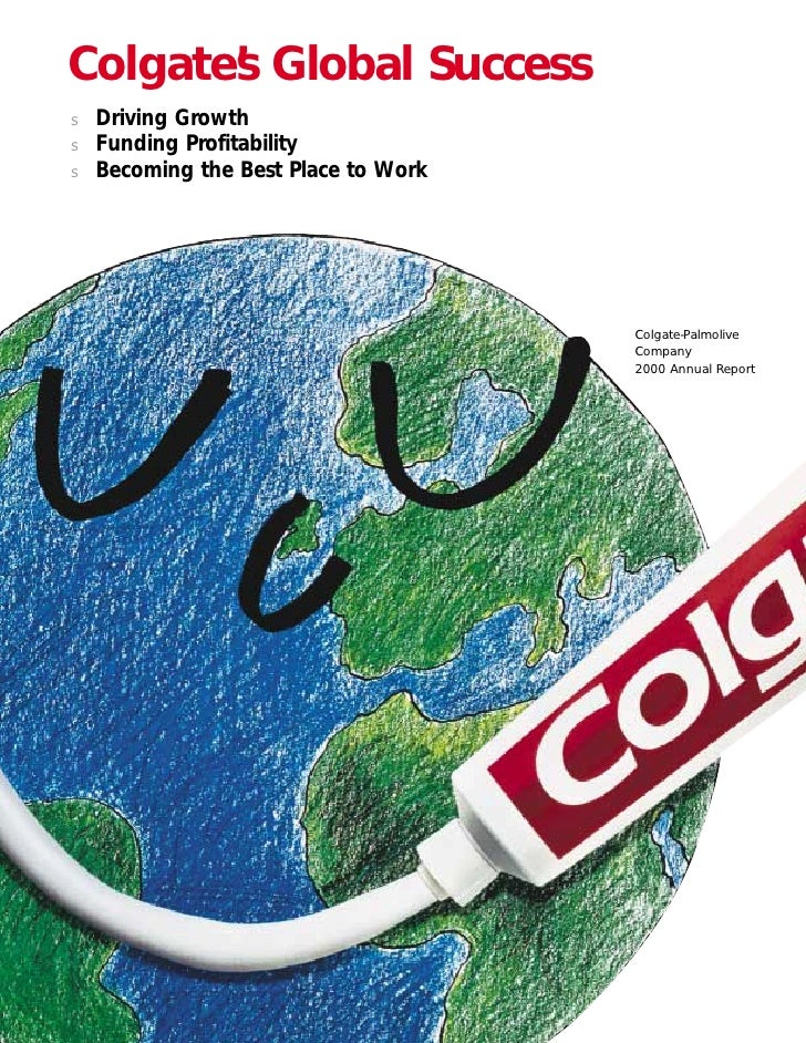 Colgate's Global Success     Driving Growth s     Funding Profitability s     Becoming the Best Place to Work s           ...