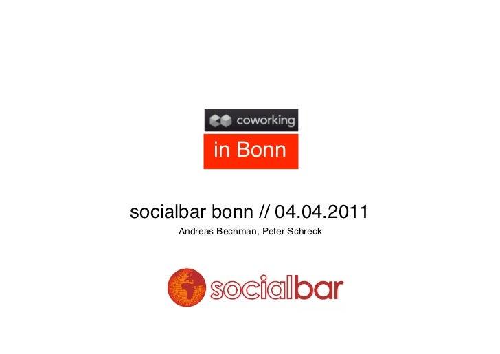 in Bonnsocialbar bonn // 04.04.2011     Andreas Bechman, Peter Schreck