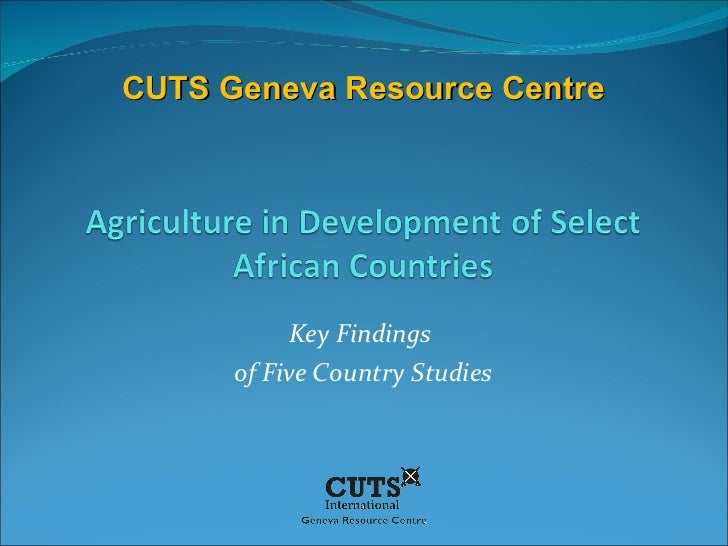 Key Findings  of Five Country Studies CUTS Geneva Resource Centre