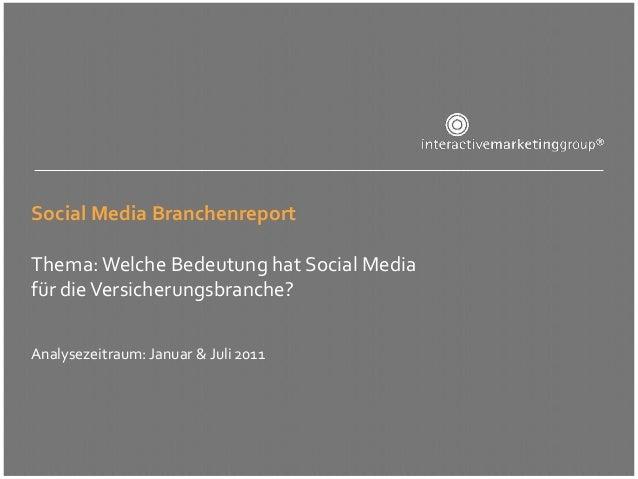 Social Media BranchenreportThema: Welche Bedeutung hat Social Mediafür die Versicherungsbranche?Analysezeitraum: Januar & ...