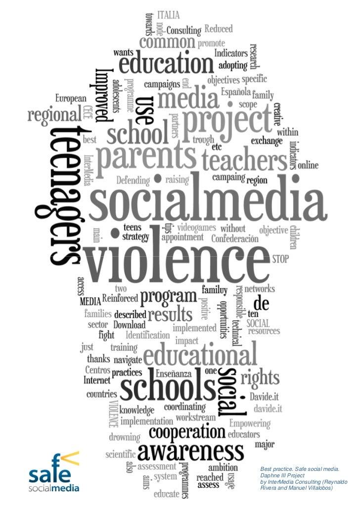 Best practice. Safe social media. Daphne III Projectby InterMedia Consulting (Reynaldo Rivera and Manuel Villalobos)      ...