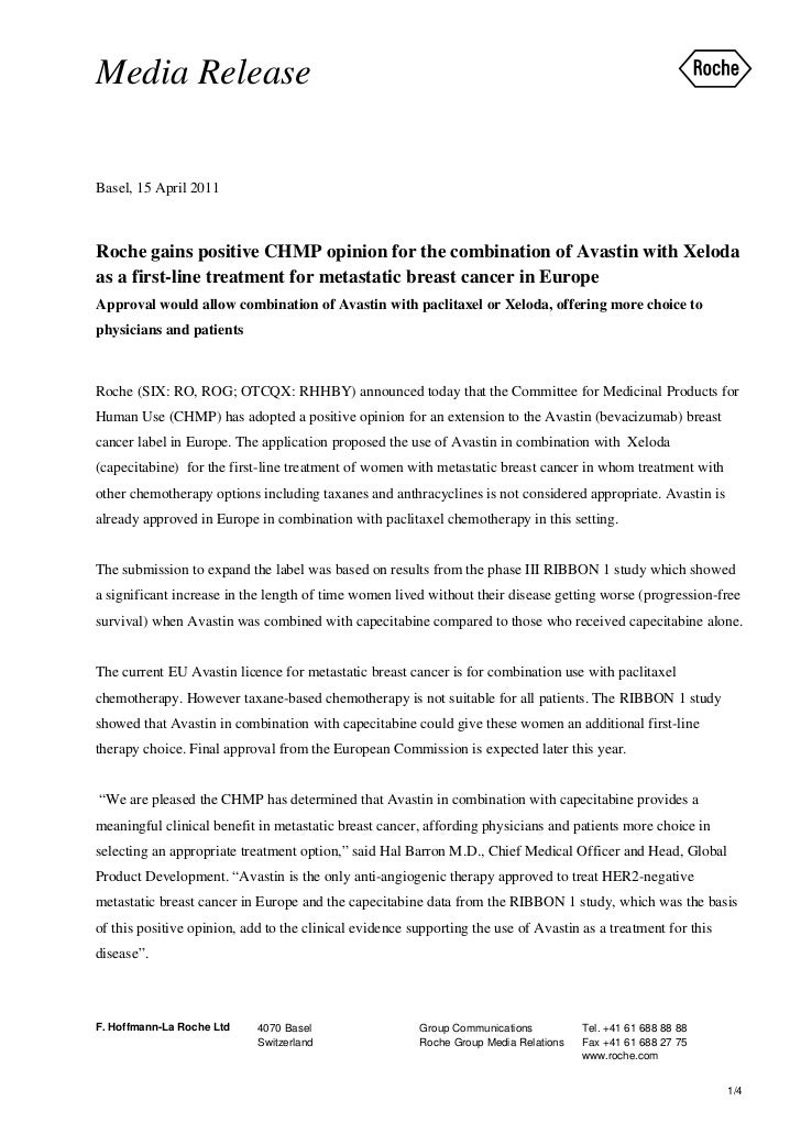 Media ReleaseBasel, 15 April 2011Roche gains positive CHMP opinion for the combination of Avastin with Xelodaas a first-li...
