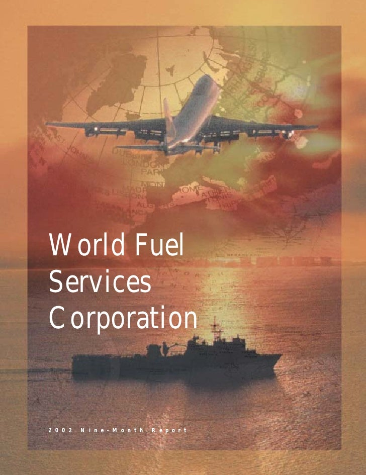 World Fuel Services Corporation   2002   Nine-Month   Report