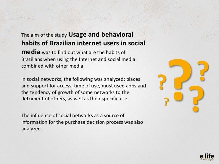 Usage and behavioral  habits of Brazilian internet users in social media Slide 2