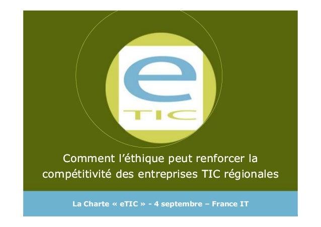Comment l'éthique peut renforcer la compétitivité des entreprises TIC régionales Comment l'éthique peut renforcer la compé...