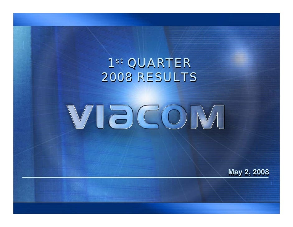 1st QUARTER 2008 RESULTS                    May 2, 2008