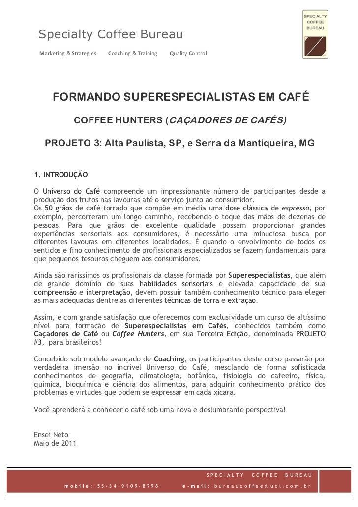 Specialty Coffee BureauMarketing&StrategiesCoaching&TrainingQualityControl        FORMANDO SU...