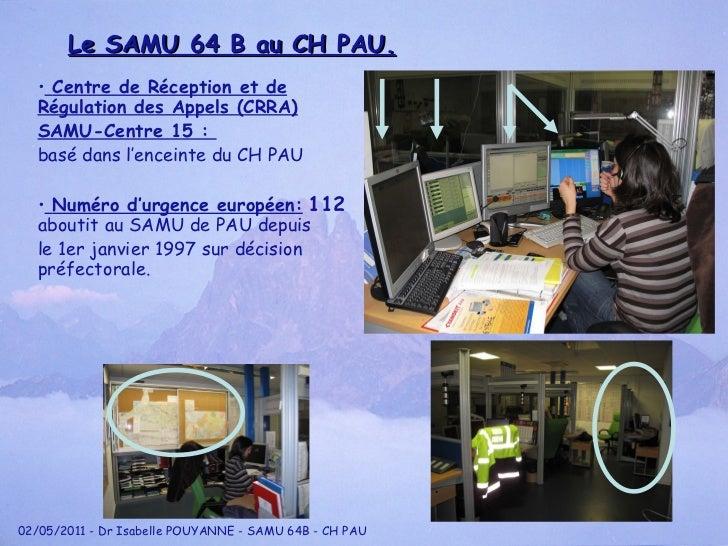 <ul><li>Centre de Réception et de Régulation des Appels (CRRA) </li></ul><ul><li>SAMU-Centre 15 :  </li></ul><ul><li>basé ...
