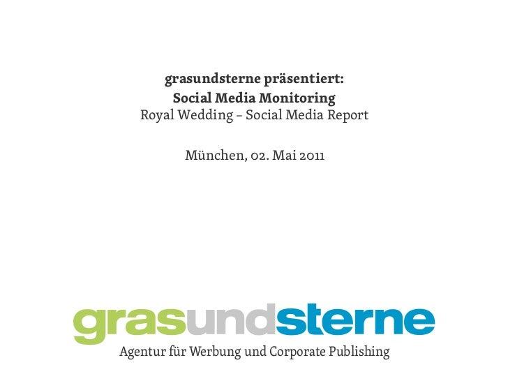 grasundsterne präsentiert:       grasundsterne präsentiert:        SocialKunde – Monitoring               Media ema   Roya...