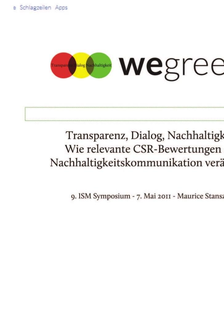 Transparenz, Dialog, Nachhaltigkeit. Wie relevante CSR-Bewertungen die Nachhaltigkeitskommunikation verändern. 9. ISM Symp...
