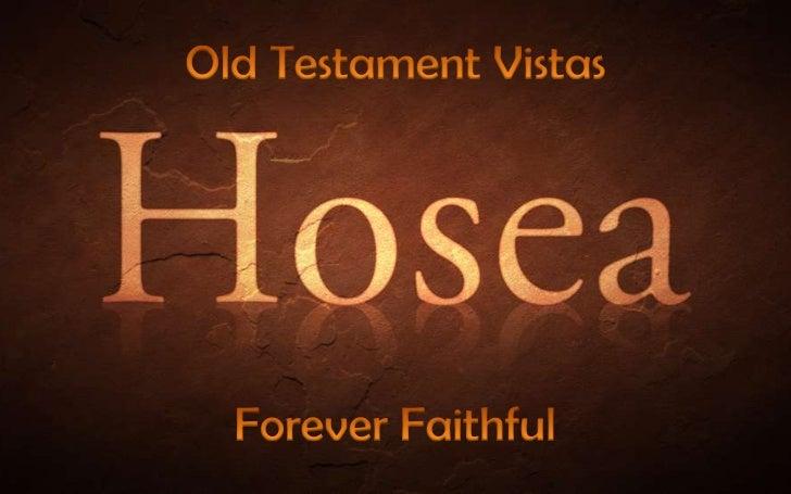 Old Testament Vistas<br />Forever Faithful<br />