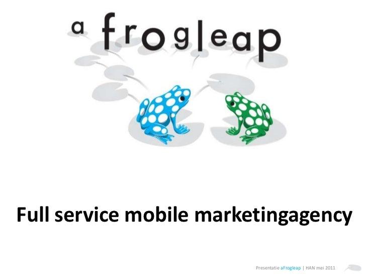 Full service mobile marketingagency<br />