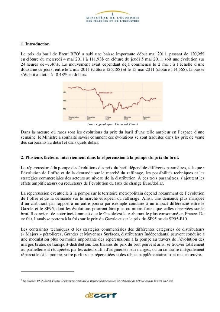 1. IntroductionLe prix du baril de Brent BFO1 a subi une baisse importante début mai 2011, passant de 120,95$en clôture du...