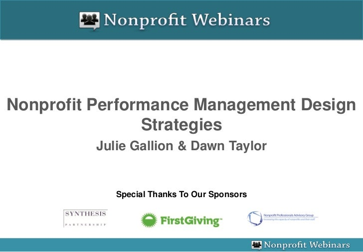 Nonprofit Performance Management Design                Strategies          Julie Gallion & Dawn Taylor             Special...