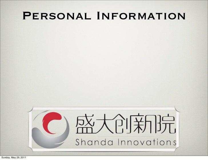 Personal InformationSunday, May 29, 2011