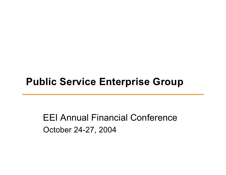Public Service Enterprise Group      EEI Annual Financial Conference    October 24-27, 2004