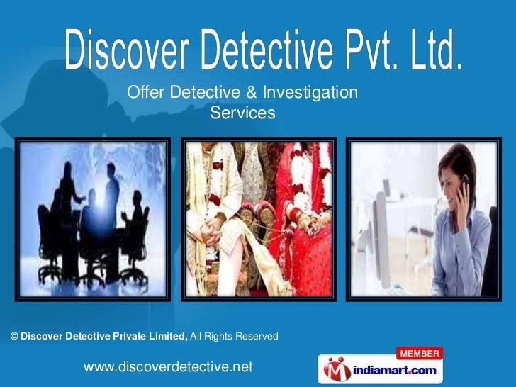 Offer Detective & Investigation <br />Services<br />