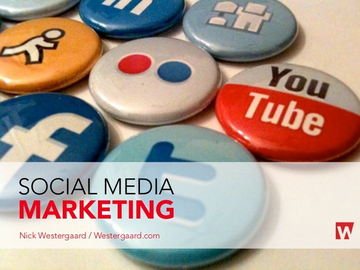 SOCIAL MEDIAMARKETINGNick Westergaard / Westergaard.com