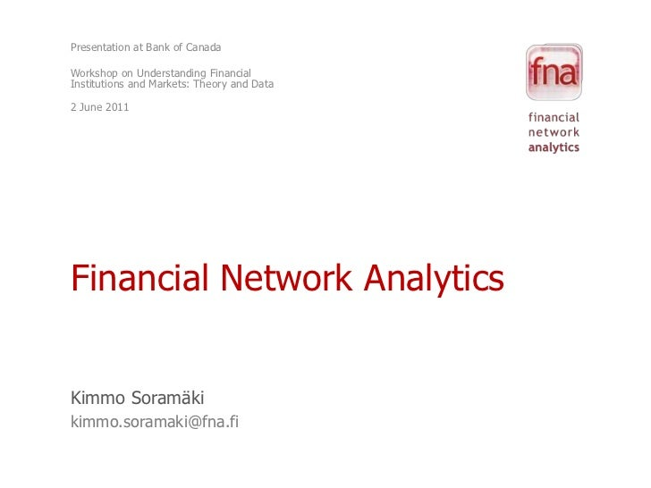 Presentation at Bank of Canada <br />Workshop on Understanding Financial Institutions and Markets: Theory and Data<br />2 ...