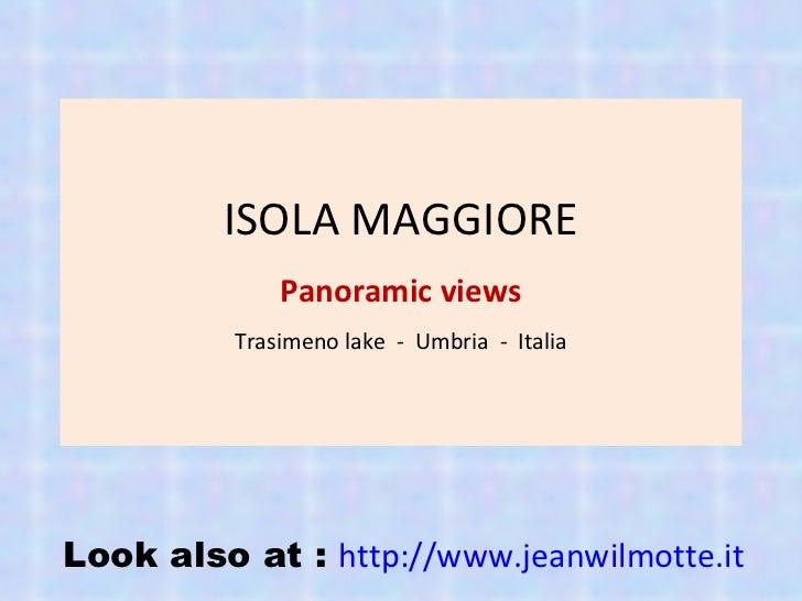 ISOLA MAGGIORE Panoramic views Trasimeno lake  -  Umbria  -  Italia Look also at :  http://www.jeanwilmotte.it