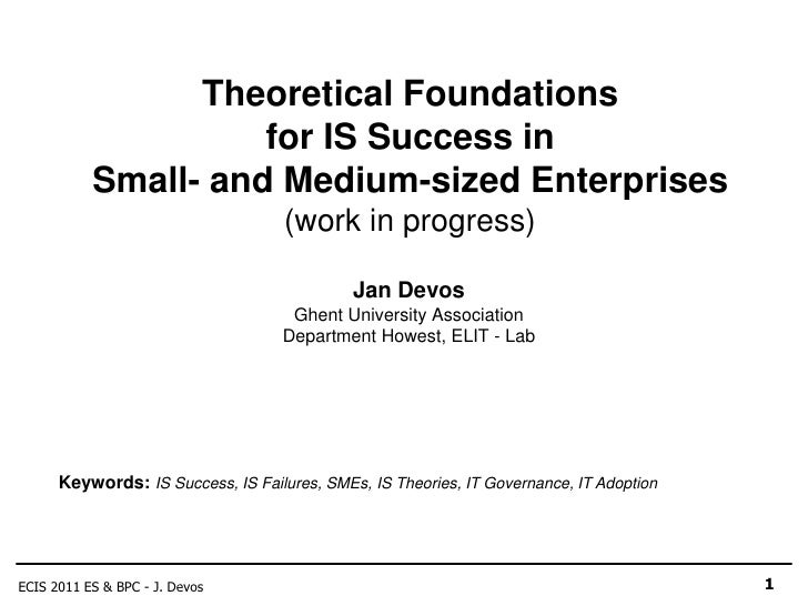 Theoretical Foundations                     for IS Success in           Small- and Medium-sized Enterprises               ...