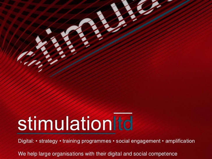 Digital: • strategy • training programmes • social engagement • amplificationWe help large organisations with their digita...