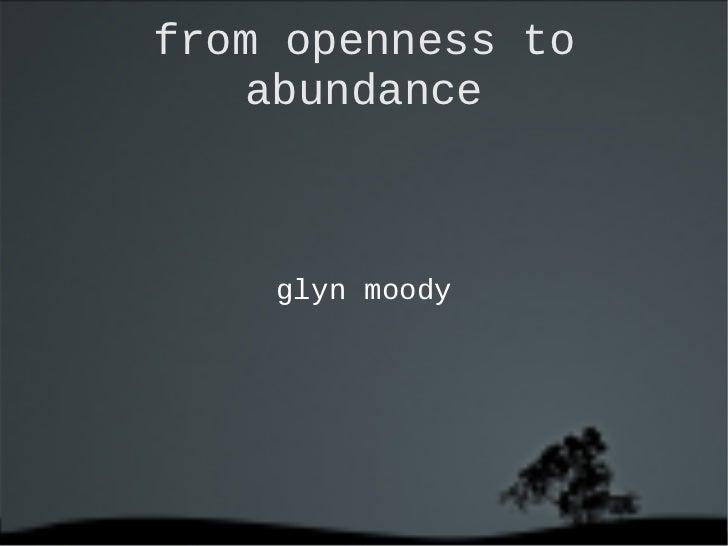 from openness to abundance <ul>glyn moody </ul>