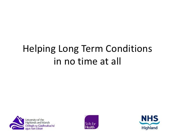 Helping Long Term Conditions in no time at all<br />