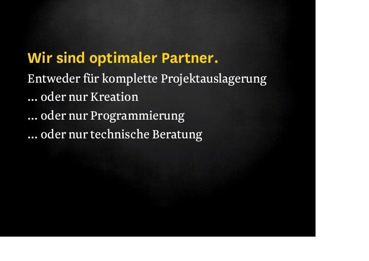 Wir sind optimaler Partner/2.Entweder vor Ort… oder Extern