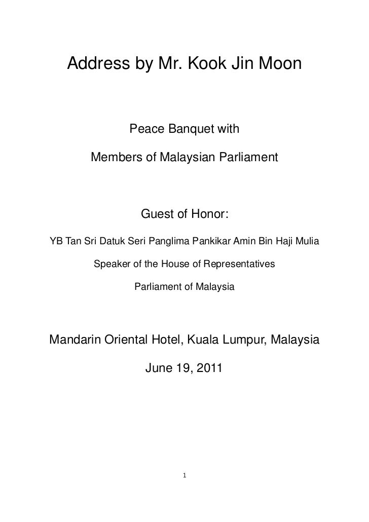 Address by Mr. Kook Jin Moon                 Peace Banquet with        Members of Malaysian Parliament                   G...
