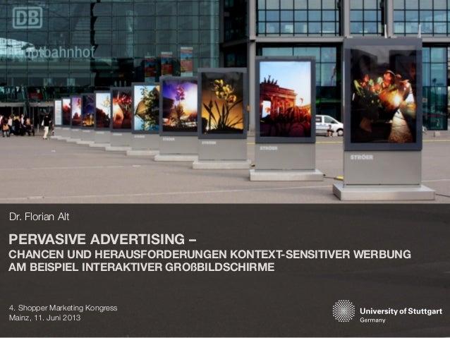 PERVASIVE ADVERTISING – CHANCEN UND HERAUSFORDERUNGEN KONTEXT-SENSITIVER WERBUNG AM BEISPIEL INTERAKTIVER GROßBILDSCHIRME ...