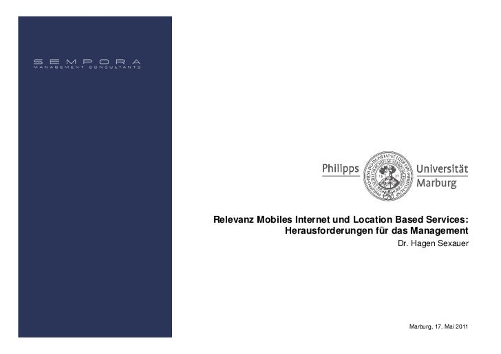 Relevanz Mobiles Internet und Location Based Services:               Herausforderungen für das Management                 ...