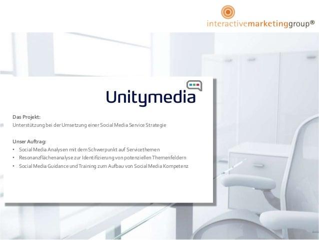 Das Projekt:Unterstützung bei der Umsetzung einer Social Media Service StrategieUnser Auftrag:• Social Media Analysen mit ...