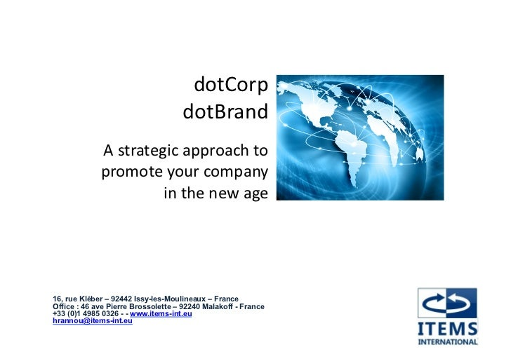 dotCorp	                                      dotBrand	               A	  strategic	  approach	  to	  	               prom...