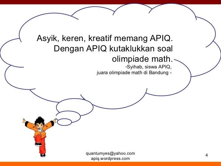 Apiq Anak Lebih Kreatif Dan Berprestasi Dengan Matematika