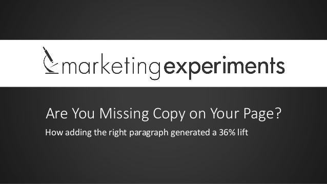 Are You Missing Copy on Your Page? How adding the right paragraph generated a 36% lift