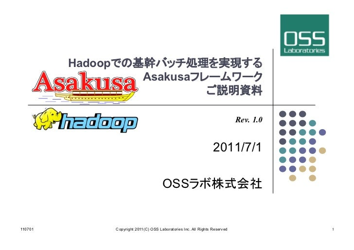 Hadoop                                  Asakusa                                                                           ...